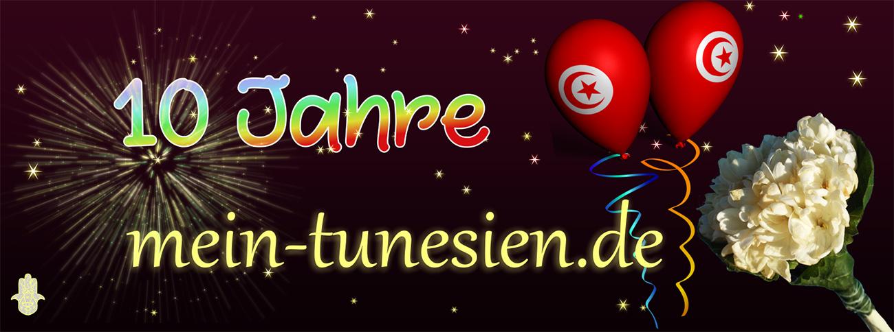 """10 Jahre """"Mein Tunesien"""" - eine Selbstgratulation"""